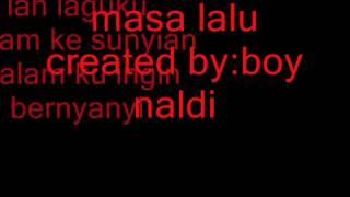 Lagu masa lalu by boy naldi