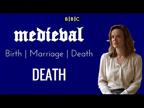 BBC Medieval Lives: Birth, Marriage, Death Documentary - Episode 3 - Death