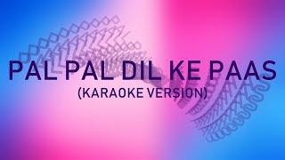 Pal Pal Dil Ke Paas - Karaoke Version (Blackmail)