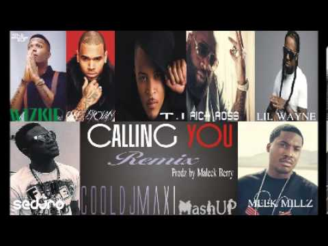 Wizkid  Calling You Remix Feat Chris Brown, T.I, Rick Ross, Lil Wayne, Sedjro and Meek Millz.