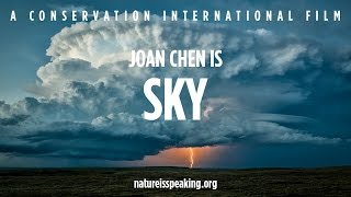 Nature Is Speaking: Joan Chen is Sky | Conservation International (CI)