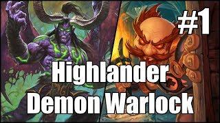 [Hearthstone] Highlander Demon Warlock (Part 1)