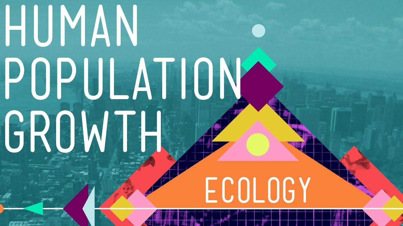 Human Population Growth - Crash Ecology #3