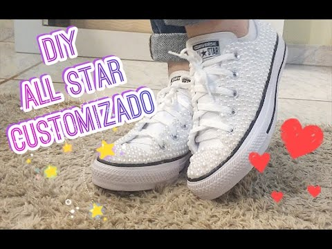 84803bfb36 DIY  ALL STAR CUSTOMIZADO COM PEROLAS - YouTube