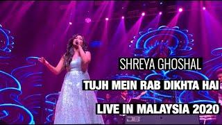 Shreya Ghoshal sings Tujh Mein Rab Dikhta Hai Live in Malaysia (23.02.2020)