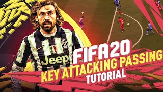 FIFA 20 ULTIMATE ATTACKING PASSING TUTORIAL ** TIPS & TRICKS FOR BUILD UP!