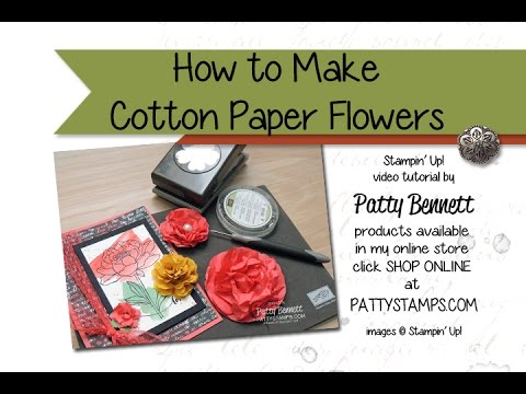 How to make cotton paper flowers stampin up youtube how to make cotton paper flowers stampin up mightylinksfo Choice Image