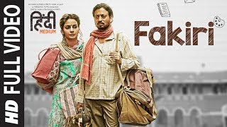 Fakiri (Full Video Song) | Hindi Medium