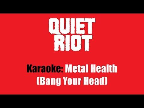 Karaoke: Quiet Riot / Metal Health (Bang Your Head)