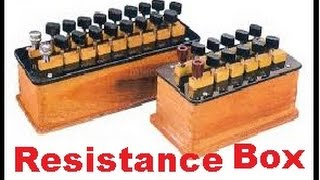 Resistance box- Working principle, configuration and internal structure