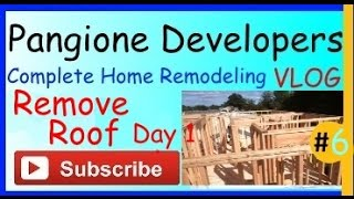 Home Remodeling Vlog - Removing The Roof