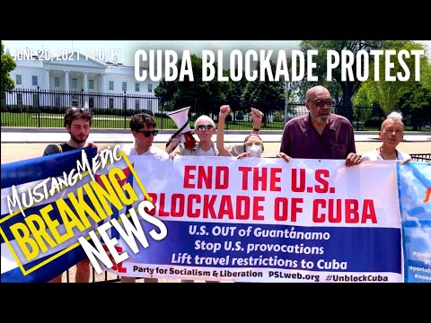 Breaking News Stop the Cuba Blockade Protest on Fathers Day MustangMedic