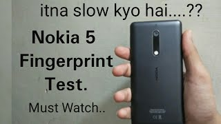 Nokia 5 Fingerprint test - Itna slow kyo hai...??