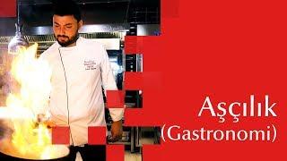 Aşçılık (Gastronomi) | Faruk Saraç TMYO Tercih Günleri 2018