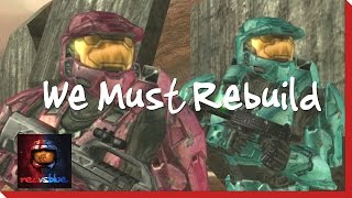 Repeat youtube video We Must Rebuild – Episode 44 – Red vs. Blue Season 3