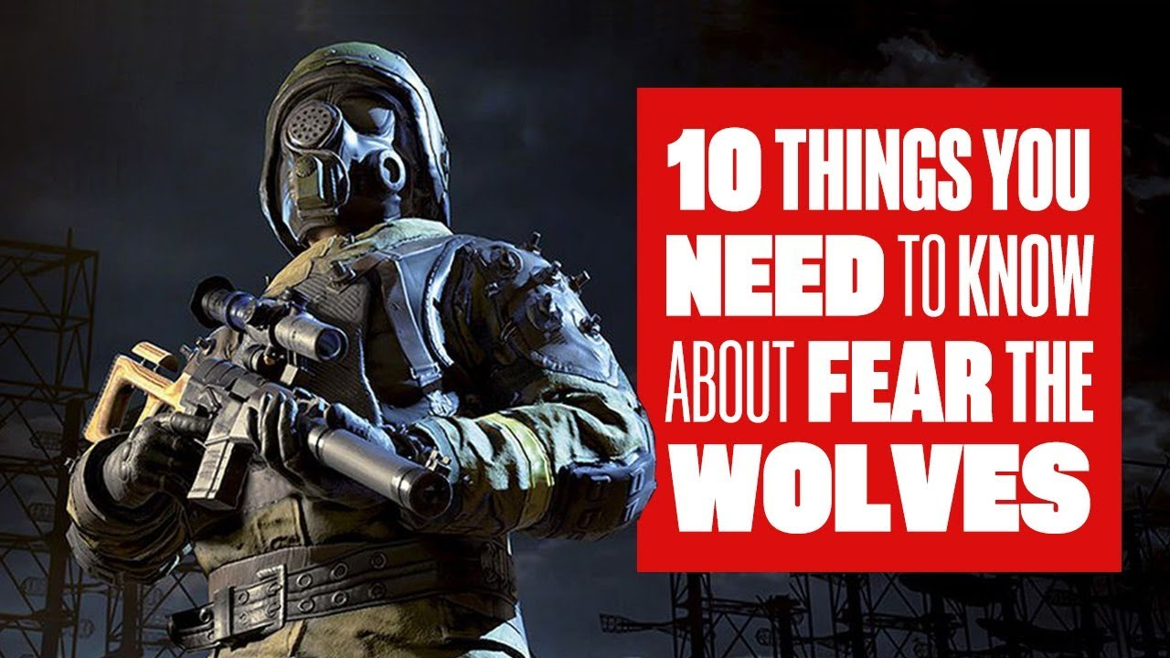 10 Things You Need To Know About Fear The Wolves