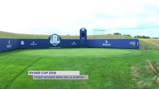 Ryder Cup 2018 : Tiger Woods sera de la partie !