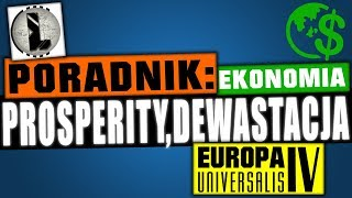 EU4 PL | Poradnik | Ekonomia | Prosperity | Devastation | Goods Produced