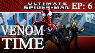 VENOM TIME - Ultimate Spider-Man EP 6 - PAIN & SUFFERING!!