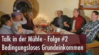 Talk in der Mühle #2 - Bedingungsloses Grundeinkommen, Hartz 4 und das Anti-Egoismus-Prinzip