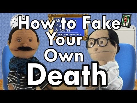 How To Fake Your Own Death and Claim the Insurance Money