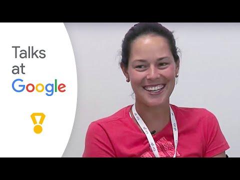 Ana Ivanovic | Talks at Google