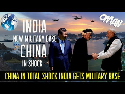 CHINA in Total SHOCK as INDIA gets New Military Base in OMAN