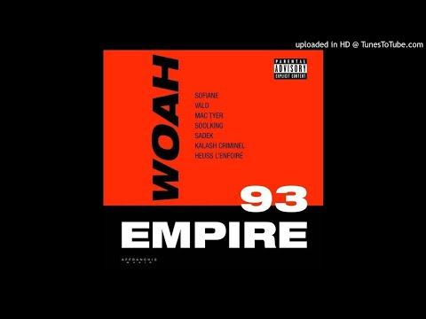 Sofiane feat. Vald, Mac Tyer, Soolking, Sadek, Kalash Criminel, Heuss L Enfoire - Woah