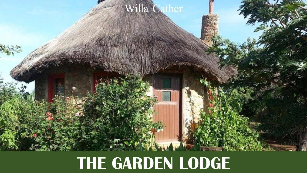 "the garden lodge by willa cather essay The garden lodge by willa cather - cather's ""the garden lodge"" is about a woman named caroline noble whose husband, howard, asked her if she would like to demolish their old garden lodge and replace it with a summer house."