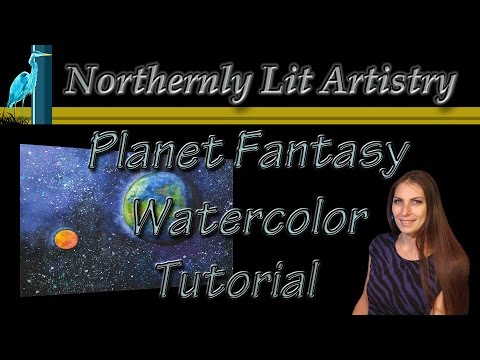 Watercolor Tutorial (Planet Fantasy)