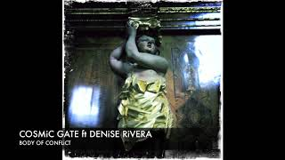 Cosmic Gate ft Denise Rivera Body of Conflict (Club Mix) + Lyrics