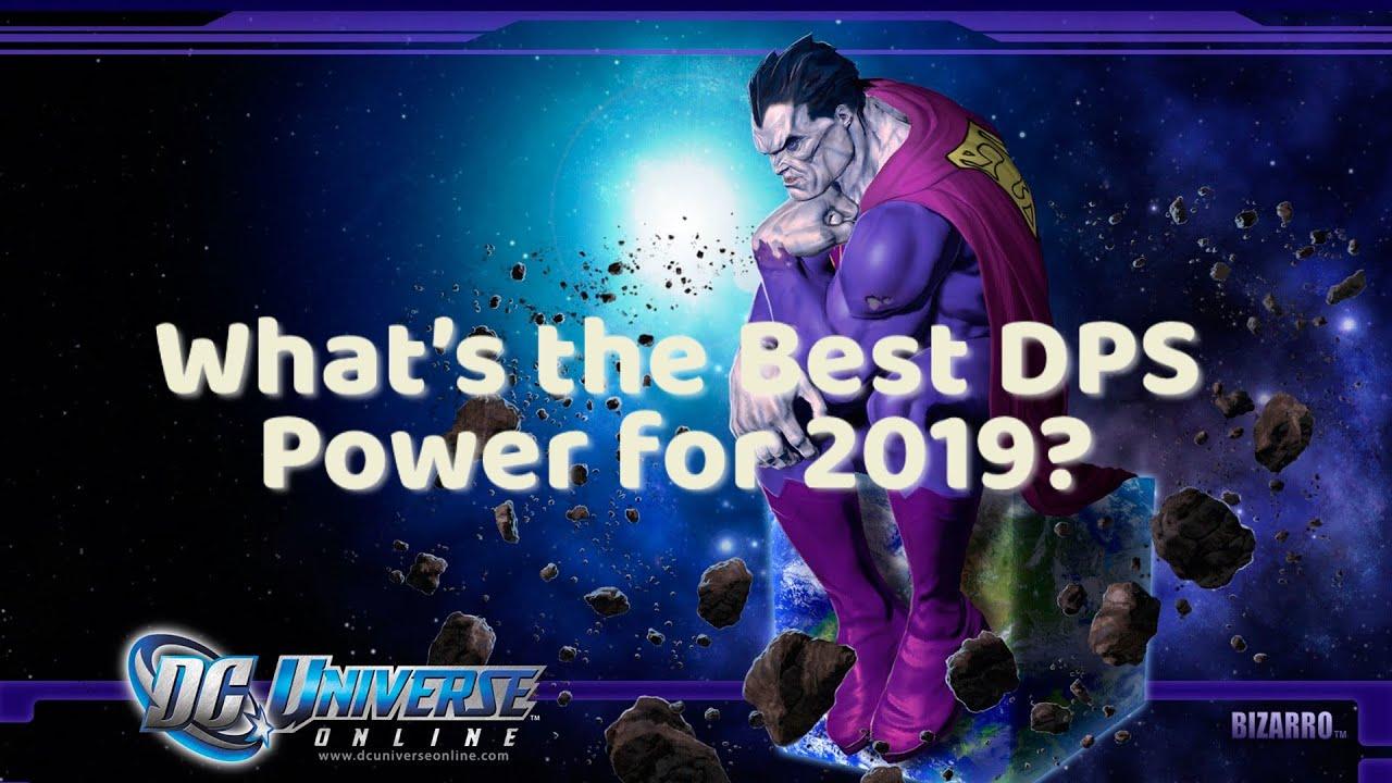 Dcuo Best Tank Power 2020 DC Universe Online | What's The Best DPS Power? (Episode 34 2019
