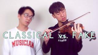 Classical vs Fake Violin