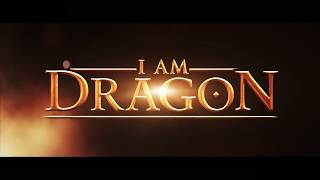 I AM DRAGON Official Trailer 2017 Sci Fi Fantasy Movie HD