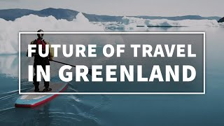 Future of travel in Greenland: flattening the curv...