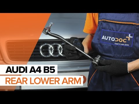How to replace rear lower arm on AUDI A4 B5 [TUTORIAL]
