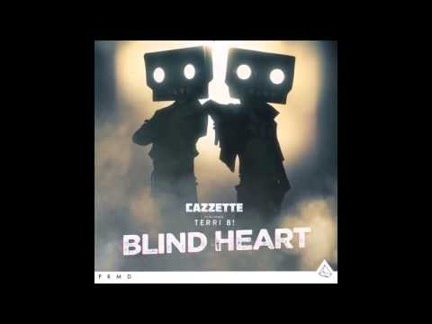 Cazzette   Blind Heart ft  Terri B! Audio