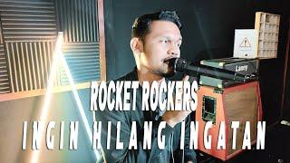 Download Rocket Rockers -  Ingin Hilang Ingatan Covered by Second Team