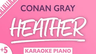 Download lagu Conan Gray - Heather (Karaoke Piano) Higher Key