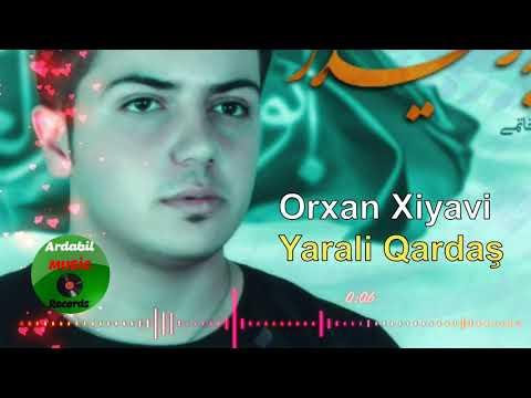 Orxan Xiyavi - Yarali qardaş (Yeni mersiyeler dini mahnilar) 2020