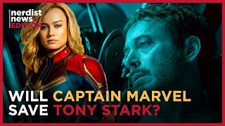 How CAPTAIN MARVEL Will Rescue Iron Man in AVENGERS: ENDGAME (Nerdist News Edition)