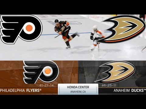 NHL 17 Requests - Philadelphia Flyers vs. Anaheim Ducks