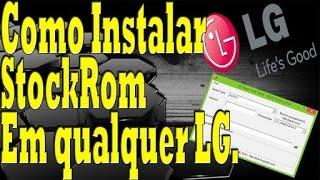 Como Instalar ROM Original em qualquer LG ( Exemplo LG-E410F) [HD]