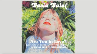 Basia Bulat - Are You in Love? (Official Full Album Stream)