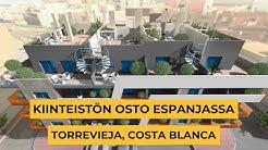 Kiinteistön osto Espanjassa uudiskohteesta: Torrevieja, Costa Blanca