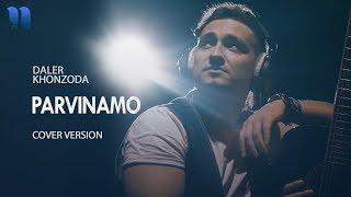 Смотреть клип Daler Khonzoda - Parvinamo