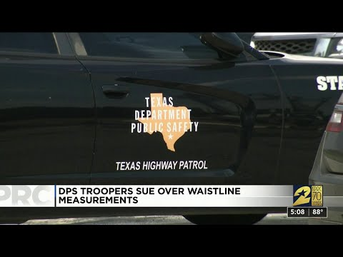 DPS Troopers Sue Over Waistline Measurments