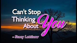 Can't Stop Thinking About You - Stacy Lattisaw (KARAOKE)
