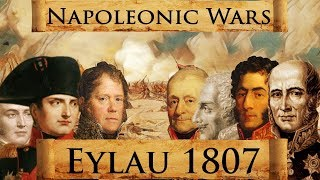 Napoleonic Wars: Battle of Eylau 1807 DOCUMENTARY