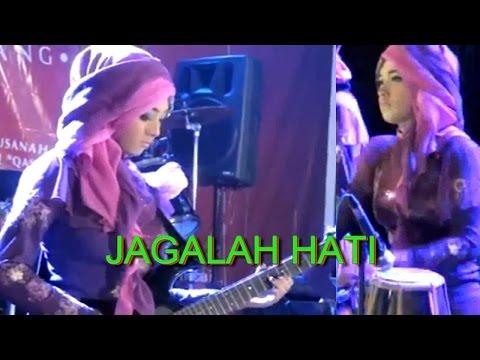 JAGALAH HATI - Versi QASIMA Group Magelang